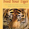 Feed Your Tiger slimming advice